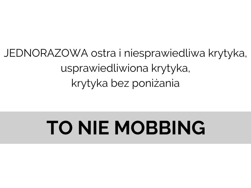 kiedy krytyka to nie mobbing co nie stanowi mobbingu w pracy