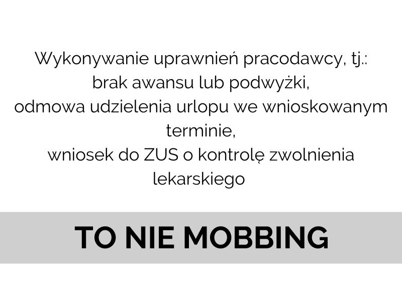 mobbing w pracy co nim nie jest przykłady, wykonywanie uprawnień pracodawcy a mobbing